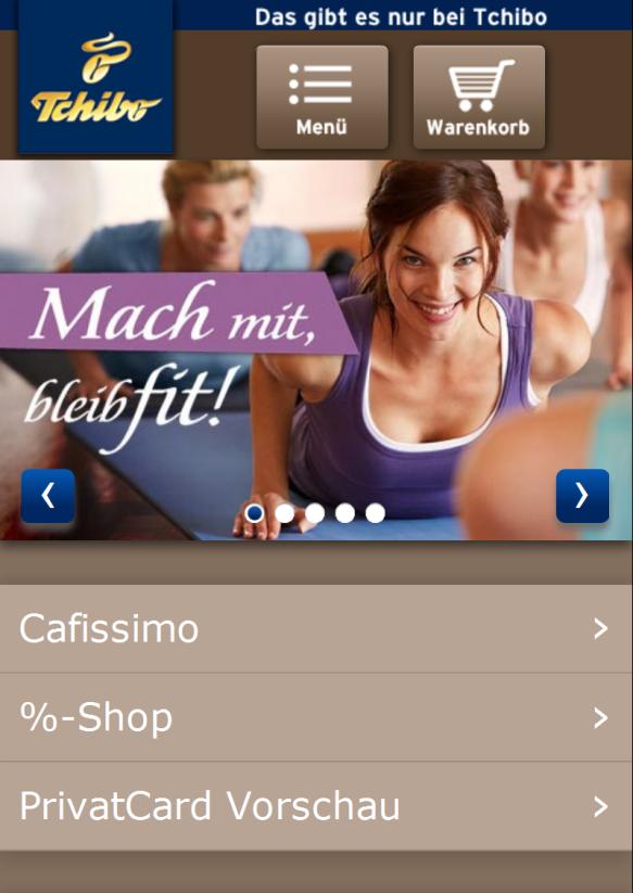 Startseite Tchibo mobile: große Buttons für Menü und Einkaufswagen, übersichtliche Navigation mit großen Schaltflächen