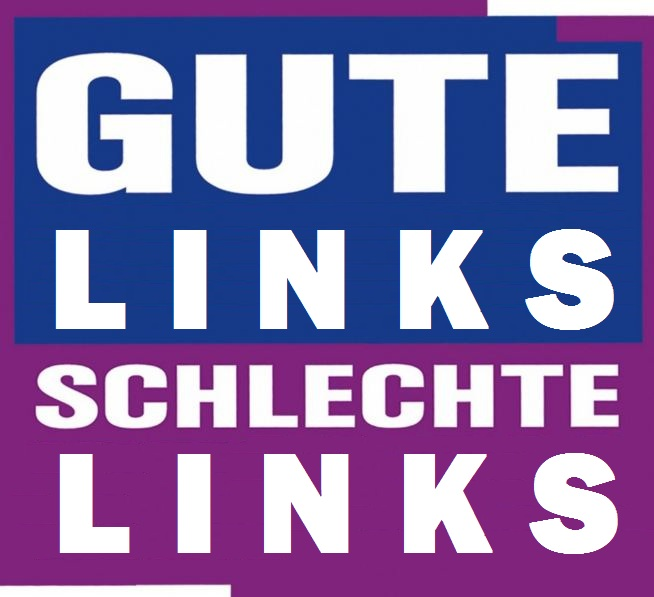 gute links schlechte links