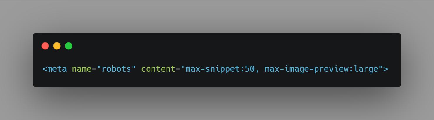"""Die neuen Tags wie beispielsweise """"max-snippet"""" und """"max-image-preview"""" in Kombination miteinander verwendet werden."""